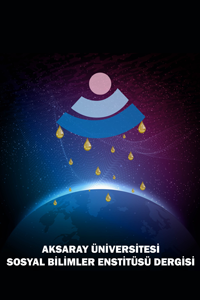 Aksaray University Journal of Institute of Social Sciences