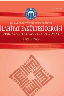Karadeniz Teknik Üniversitesi İlahiyat Fakültesi Dergisi
